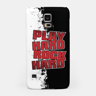 Thumbnail image of Play Hard Rock Hard Samsung Case, Live Heroes