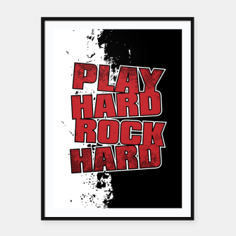 Thumbnail image of Play Hard Rock Hard Framed poster, Live Heroes