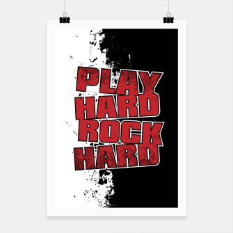 Thumbnail image of Play Hard Rock Hard Poster, Live Heroes