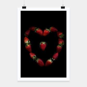 Thumbnail image of Heart of strawberries Poster, Live Heroes