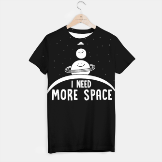 Miniaturka I Need More Space T-shirt, Live Heroes