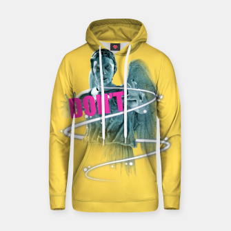 Thumbnail image of Dont Cotton hoodie, Live Heroes