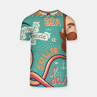 Thumbnail image of A Smooth Sea Never Made A Skilled Sailor, illustration T-shirt, Live Heroes