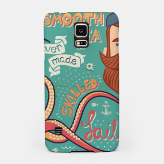Thumbnail image of A Smooth Sea Never Made A Skilled Sailor, illustration Samsung Case, Live Heroes