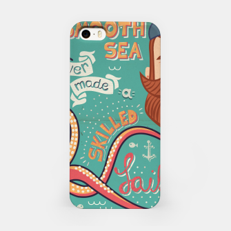 Thumbnail image of A Smooth Sea Never Made A Skilled Sailor, illustration iPhone Case, Live Heroes