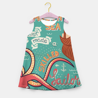 Thumbnail image of A Smooth Sea Never Made A Skilled Sailor, illustration Girl's summer dress, Live Heroes