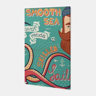 Thumbnail image of A Smooth Sea Never Made A Skilled Sailor, illustration Canvas, Live Heroes