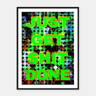 Thumbnail image of just get it done quote with circle pattern painting abstract background in green blue pink Framed poster, Live Heroes