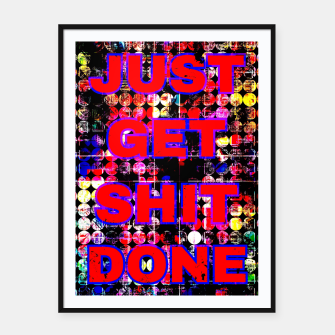 Thumbnail image of just get it done quote with circle pattern painting abstract background in red pink blue yellow Framed poster, Live Heroes