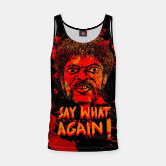 Thumbnail image of Say what again! Pulp Fiction Tank Top, Live Heroes