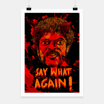 Thumbnail image of Say what again! Pulp Fiction Plakat, Live Heroes
