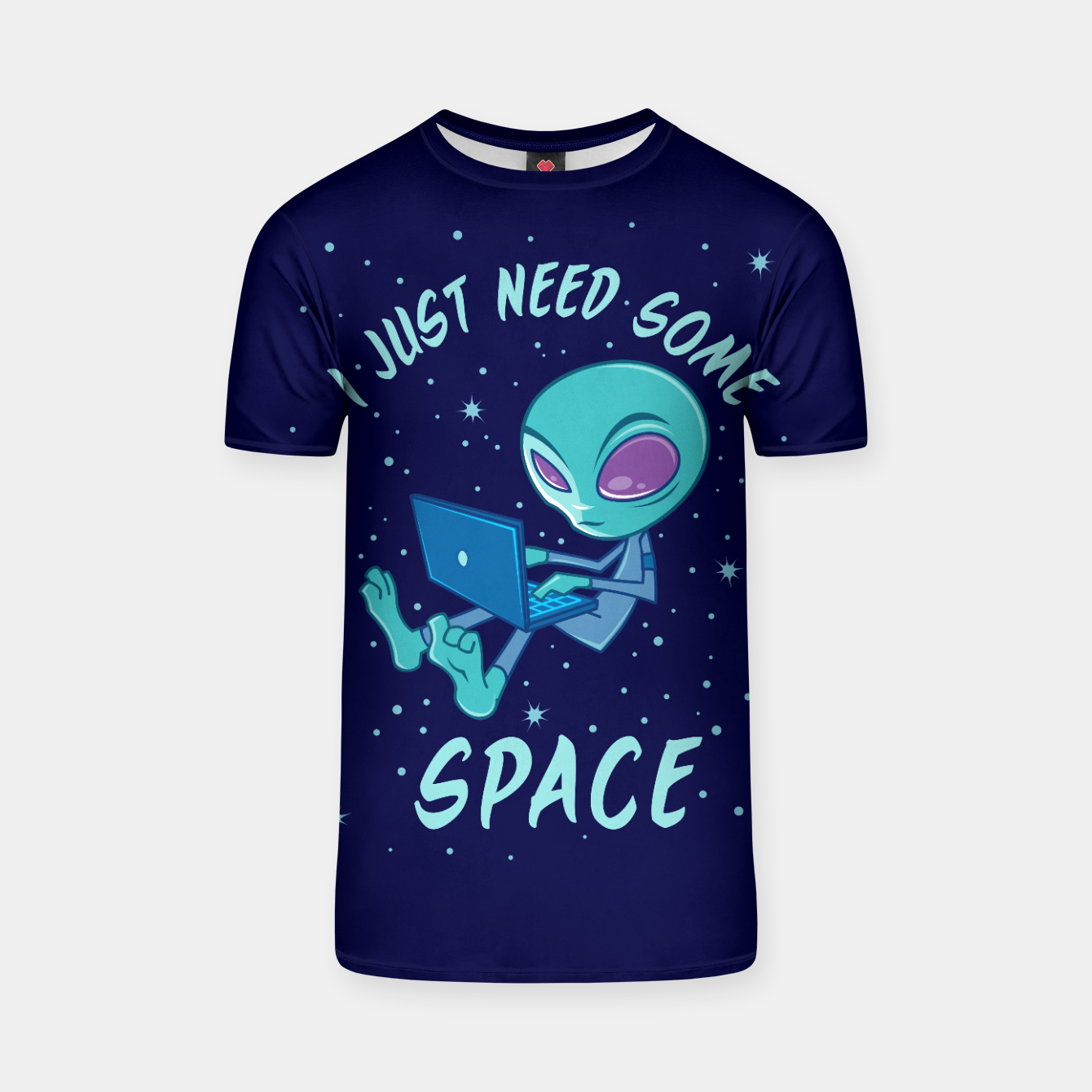 Zdjęcie I Just Need Some Space Alien with Laptop T-shirt - Live Heroes