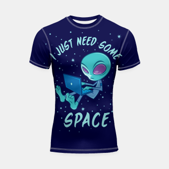Thumbnail image of I Just Need Some Space Alien with Laptop Shortsleeve rashguard, Live Heroes