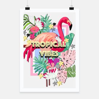 Thumbnail image of Tropical Vibes - Flamingo Poster, Live Heroes