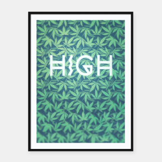 Thumbnail image of HIGH! Typo Design Weed - Dope Leaf Pattern  Framed poster, Live Heroes