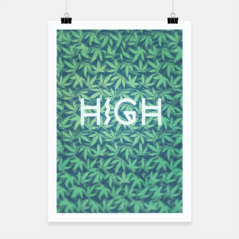 Thumbnail image of HIGH! Typo Design Weed - Dope Leaf Pattern  Poster, Live Heroes