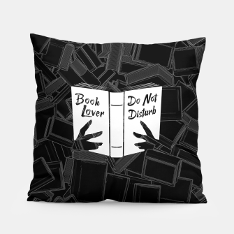 Book Lover, Do Not Disturb Pillow thumbnail image