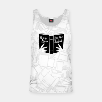 Thumbnail image of Book Lover, Do Not Disturb II Tank Top, Live Heroes