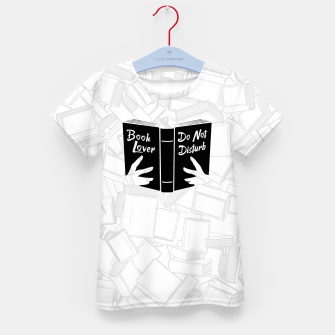 Thumbnail image of Book Lover, Do Not Disturb II Kid's t-shirt, Live Heroes