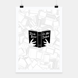 Thumbnail image of Book Lover, Do Not Disturb II Poster, Live Heroes