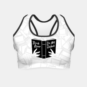 Thumbnail image of Book Lover, Do Not Disturb II Crop Top, Live Heroes