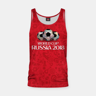 Miniature de image de World Cup 2018 Tank Top, Live Heroes