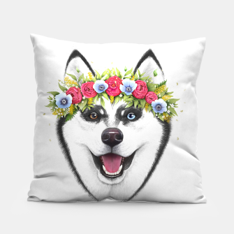 Thumbnail image of Husky with flowers Pillow, Live Heroes