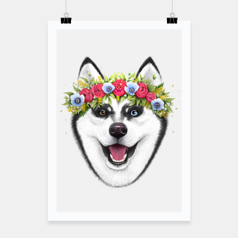 Thumbnail image of Husky with flowers Poster, Live Heroes