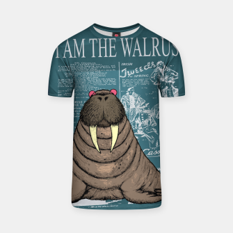 Thumbnail image of I AM THE WALRUS T-shirt, Live Heroes
