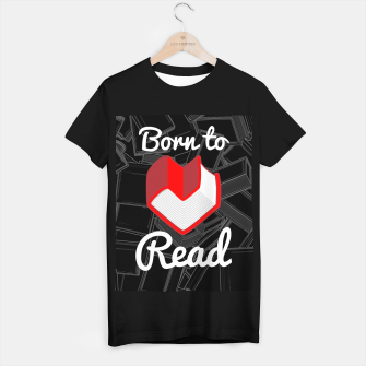 Thumbnail image of Born to Read T-shirt regular, Live Heroes