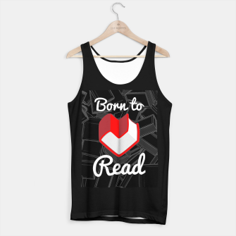 Thumbnail image of Born to Read Tank Top regular, Live Heroes