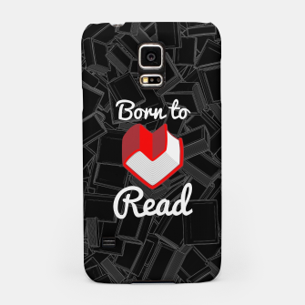 Thumbnail image of Born to Read Samsung Case, Live Heroes