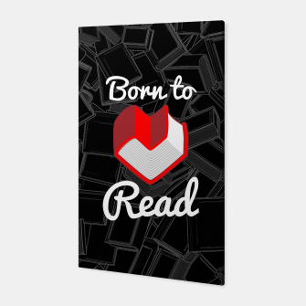 Thumbnail image of Born to Read Canvas, Live Heroes