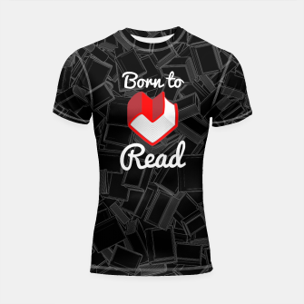 Thumbnail image of Born to Read Shortsleeve rashguard, Live Heroes