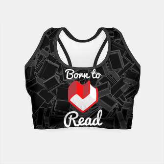 Thumbnail image of Born to Read Crop Top, Live Heroes