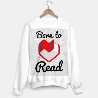 Thumbnail image of Born to Read II Sweater regular, Live Heroes