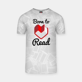 Thumbnail image of Born to Read II T-shirt, Live Heroes