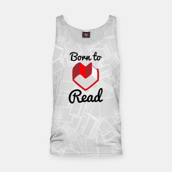 Thumbnail image of Born to Read II Tank Top, Live Heroes