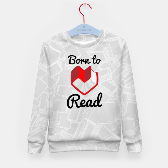 Thumbnail image of Born to Read II Kid's sweater, Live Heroes