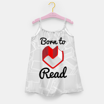 Thumbnail image of Born to Read II Girl's dress, Live Heroes