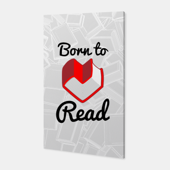 Thumbnail image of Born to Read II Canvas, Live Heroes