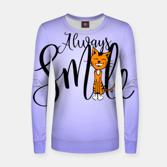 Thumbnail image of Always smile Woman cotton sweater, Live Heroes