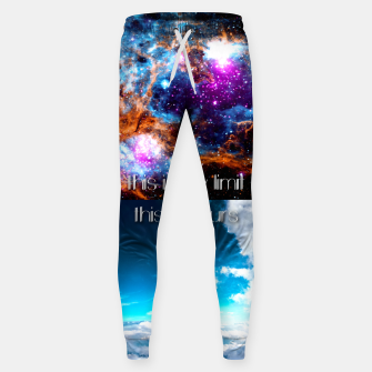 Miniaturka This is my limit this is yours Cotton sweatpants, Live Heroes