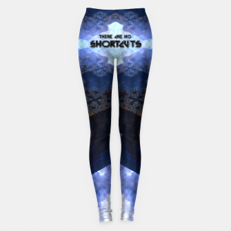 Thumbnail image of There Are No Shortcuts Leggings, Live Heroes