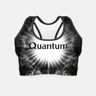 Thumbnail image of Quantum Crop Top, Live Heroes