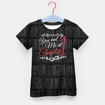 Thumbnail image of You had Me at Chapter 1 Kid's t-shirt, Live Heroes