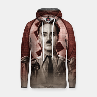 Thumbnail image of The Great Dictator - Charlie Chaplin Cotton hoodie, Live Heroes