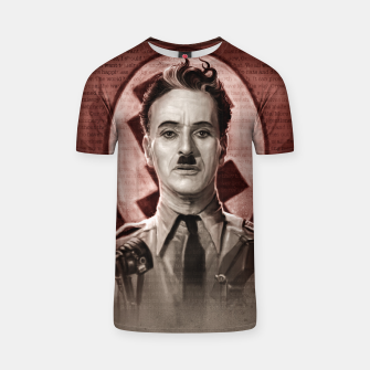 Thumbnail image of The Great Dictator - Charlie Chaplin T-shirt, Live Heroes