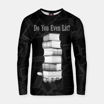 Do You Even Lit? Cotton sweater thumbnail image