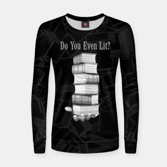 Do You Even Lit? Woman cotton sweater thumbnail image